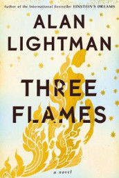 Three Flames av Alan Lightman (Innbundet)