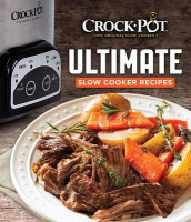 Crock-Pot Ultimate Slow Cooker Recipes av Publications International Ltd (Innbundet)