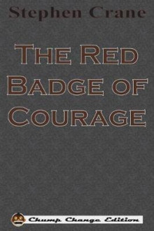The Red Badge of Courage (Chump Change Edition) av Stephen Crane (Heftet)