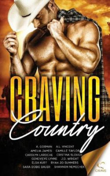 Craving Country av A Gorman, Ryan Jo Summers og Sara Dobie Bauer (Heftet)
