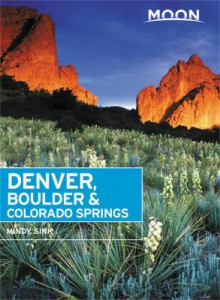 Moon Denver, Boulder & Colorado Springs (Second Edition) av Mindy Sink (Heftet)