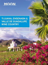 Omslag - Moon Tijuana, Ensenada & Valle de Guadalupe Wine Country (First Edition)
