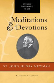 Meditations and Devotions av John Henry Newman (Heftet)