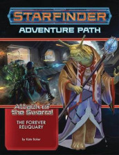 Starfinder Adventure Path: The Forever Reliquary (Attack of the Swarm! 4 of 6) av Kate Baker (Heftet)