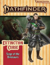 Pathfinder Adventure Path: Siege of the Dinosaurs (Extinction Curse 4 of 6) (P2) av Kate Baker (Spill)