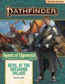 Pathfinder Adventure Path: Devil at the Dreaming Palace (Agents of Edgewatch 1 of 6) (P2) av James L. Sutter (Heftet)