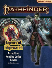 Pathfinder Adventure Path: Assault on Hunting Lodge Seven (Agents of Edgewatch 4 of 6) (P2) av Ron Lundeen (Heftet)