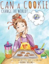 Omslag - Can a Cookie Change the World?