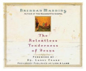 The Relentless Tenderness of Jesus av Brennan Manning (Lydbok-CD)