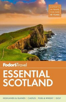 Fodor's Essential Scotland av Fodor's Travel Guides (Heftet)