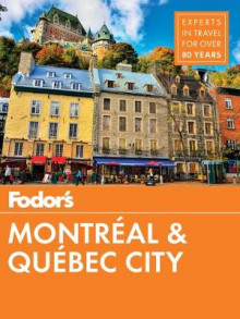 Fodor's Montreal and Quebec City av Fodor's Travel Guides (Heftet)