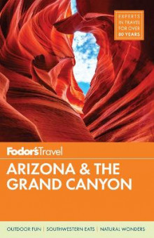 Fodor's Arizona & The Grand Canyon av Fodor's Travel Guides (Heftet)