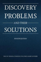Discovery Problems and Their Solutions av Charles S Fax, Paul W Grimm og Paul Mark Sandler (Heftet)