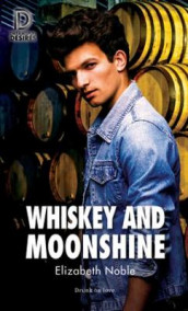Whiskey and Moonshine av Elizabeth Noble (Heftet)