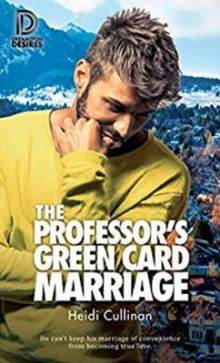 The Professor's Green Card Marriage av Heidi Cullinan (Heftet)