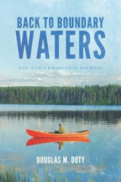 Back to Boundary Waters av Douglas M Doty (Heftet)