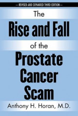 Omslag - The Rise and Fall of the Prostate Cancer Scam