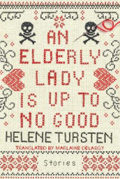 An Elderly Lady Is Up To No Good av Helene Tursten (Innbundet)