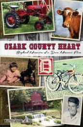 Ozark County Heart av Jr Martin Capages (Heftet)