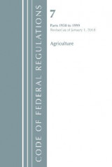 Omslag - Code of Federal Regulations, Title 07 Agriculture 1950-1999, Revised as of January 1, 2018