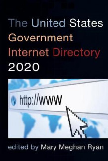 The United States Government Internet Directory 2020 (Heftet)