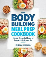 Omslag - The Bodybuilding Meal Prep Cookbook