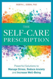 The Self Care Prescription av Robyn Gobin (Heftet)