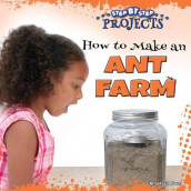 How to Make an Ant Farm av Anastasia Suen (Innbundet)