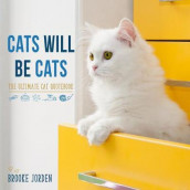 Cats Will Be Cats av Brooke Jorden (Innbundet)