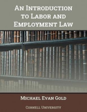An Introduction to Labor and Employment Law av Michael Evan Gold (Bok uspesifisert)