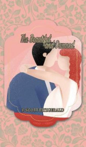 The Beautiful and Damned av F Scott Fitzgerald (Innbundet)
