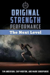 Original Strength Performance av Tim Anderson, Chip Morton og Mark Shropshire Jr (Heftet)