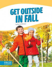 Get Outside in Fall av Bonnie Hinman (Innbundet)