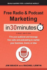 Omslag - Free Radio & Podcast Marketing in 30 Minutes