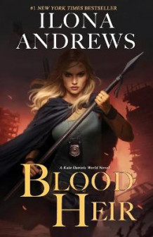 Blood Heir av Ilona Andrews (Heftet)