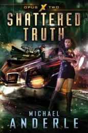 Shattered Truth av Michael Anderle (Heftet)