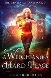 A Witch And A Hard Place av Michael Anderle, Judith Berens og Martha Carr (Heftet)