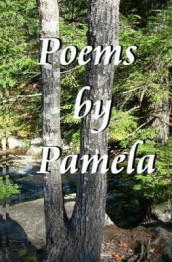 Poems by Pamela av Pamela Kay Capages (Heftet)