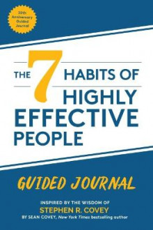 The 7 Habits of Highly Effective People av Stephen R. Covey og Sean Covey (Heftet)
