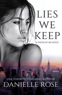Lies We Keep av Danielle Rose (Heftet)