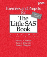 Omslag - Exercises and Projects for The Little SAS Book, Sixth Edition