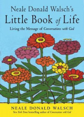 Neale Donald Walsch's Little Book of Life av Neale Donald Walsch (Heftet)