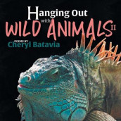 Hanging Out with Wild Animals - Book Two av Cheryl Batavia (Heftet)