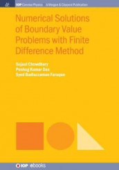 Numerical Solutions of Boundary Value Problems with Finite Difference Method av Sujaul Chowdhury, Ponkog Kumar Das og Syed Badiuzzaman Faruque (Innbundet)
