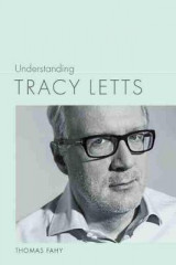 Omslag - Understanding Tracy Letts