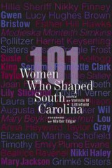 Omslag - 101 Women Who Shaped South Carolina