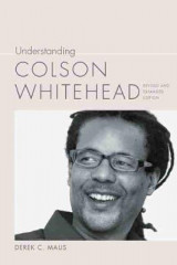 Omslag - Understanding Colson Whitehead