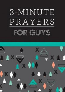 3-Minute Prayers for Guys av Glenn Hascall (Heftet)