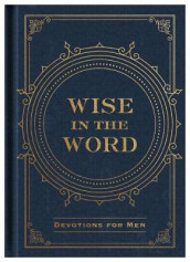 Wise in the Word av Compiled by Barbour Staff (Innbundet)