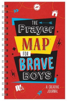 The Prayer Map(r) for Brave Boys av Compiled by Barbour Staff (Spiral)